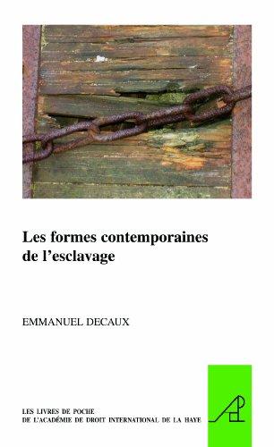 Les formes contemporaines de l'esclavage par Emmanuel Decaux