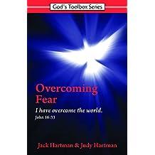 Overcoming Fear (God's Toolbox)