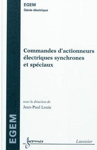 Commandes d'actionneurs électriques synchrones et spéciaux