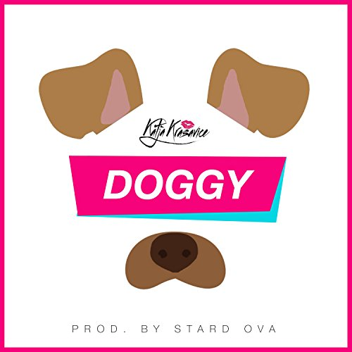 Doggy [Explicit]