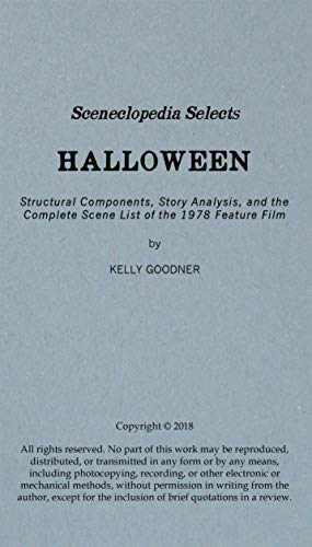 Sceneclopedia Selects: Halloween: Structural Components, Story Analysis, and the Complete Scene List of the 1978 Feature Film (English Edition) (Halloween Curtis Lee Jamie 1978)