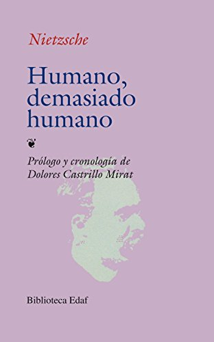 Humano, Demasiado Humano (Biblioteca Edaf) por Friedrich Wilhelm Nietzsche