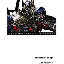 Michael Bay (Contemporary Film Directors)