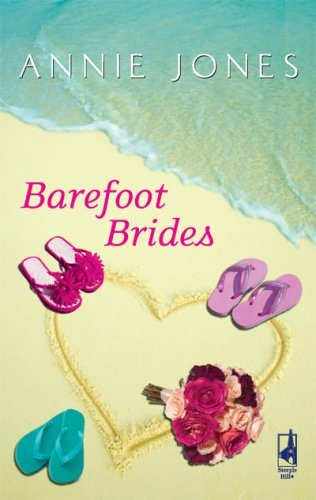 The Barefoot Brides (The Barefoot Series, Book 2) (Steeple Hill Women's Fiction #67) by Annie Jones (2009-01-01)
