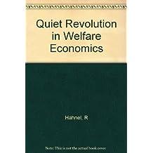 Quiet Revolution in Welfare Economics by Michael Albert (1990-07-16)