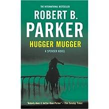 Hugger Mugger by Robert B. Parker (2009-02-23)
