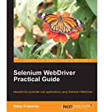 [(Selenium Testing Tools Definitive Guide * * )] [Author: Satya Avasarala] [Feb-2014]