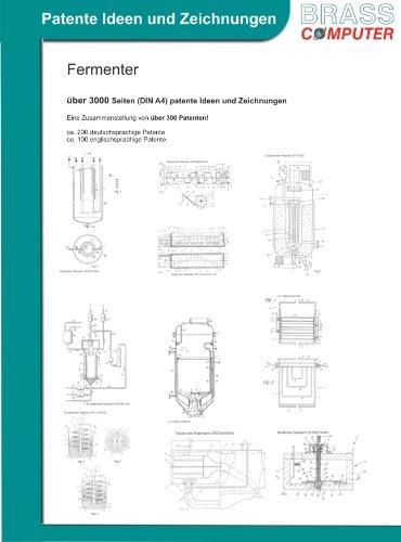 Fermenter, über 3000 Seiten (DIN A4) patente Ideen und Zeichnungen