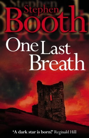 One Last Breath (Cooper and Fry Crime Series, Book 5) by Stephen Booth (2004-07-05)