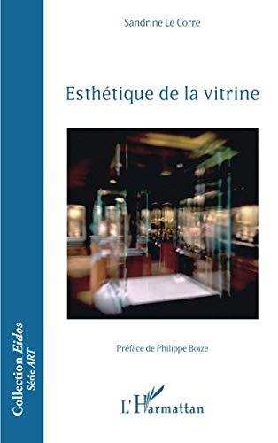 Esthétique de la vitrine par Sandrine Le Corre