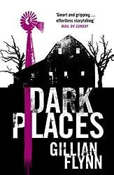 [(Dark Places)] [ By (author) Gillian Flynn ] [January, 2013]
