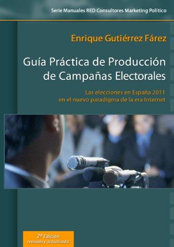 Guía Práctica de Producción de Campañas Electorales