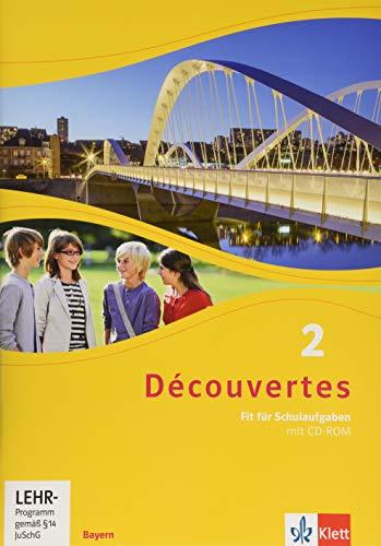 Découvertes 2. Ausgabe Bayern: Fit für Schulaufgaben. Arbeitsheft mit Lösungen und CD-ROM 2. Lernjahr (Découvertes. Ausgabe für Bayern ab 2017)