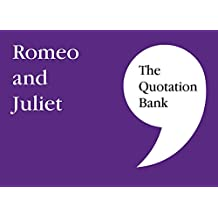 The Quotation Bank: Romeo and Juliet