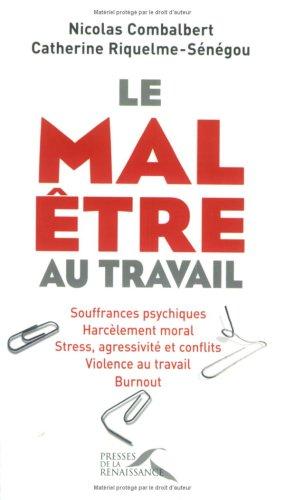 MAL ETRE AU TRAVAIL par NICOLAS COMBALBERT
