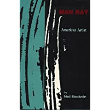 Man Ray (A Da Capo paperback) by Neil Baldwin (1991-03-21)