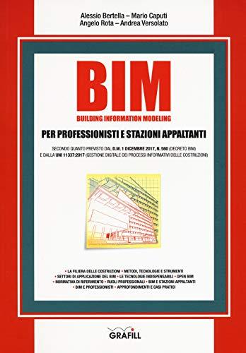 BIM. Building information modeling. Per professionisti e stazioni appaltanti. Con e-book