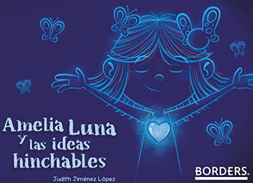 Amelia Luna y las ideas hinchables eBook: Judith Jimenez Lopez ...