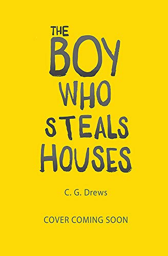 The Boy Who Steals Houses Cover Image