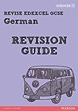 REVISE EDEXCEL: Edexcel GCSE German Revision Guide (REVISE Edexcel MFL)