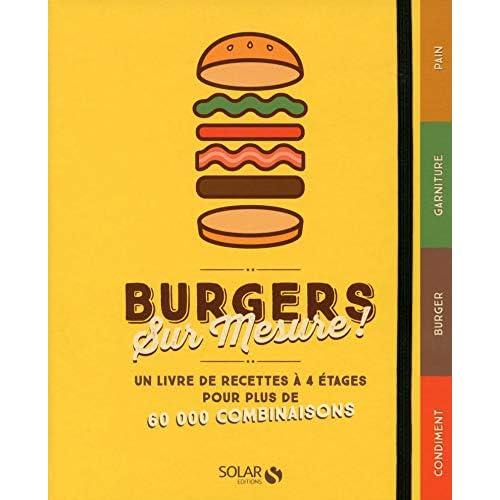 Burgers sur mesure