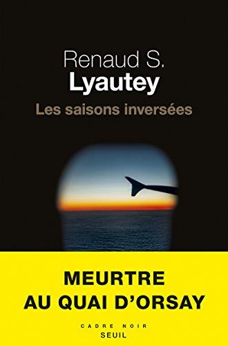 Les saisons inversées par Renaud S Lyautey