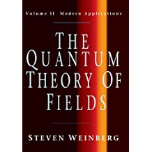 The Quantum Theory Of Fields: volume II Modern Applications