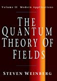The Quantum Theory of Fields: 2