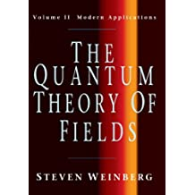 The Quantum Theory of Fields: Volume 2, Modern Applications Paperback: Modern Applications v. 2