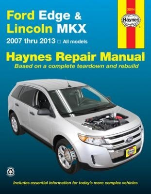 Haynes Repair Manuals Ford Edge & Lincoln MKX 2007-2014 (36014) by Haynes Repair Manuals