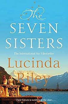 The Seven Sisters (Seven Sisters Book 1) van [Riley, Lucinda]