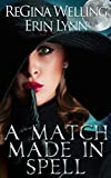 A Match Made in Spell (Fate Weaver Book 1) (English Edition)