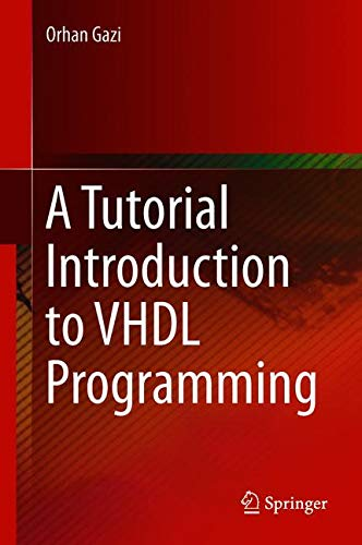 A Tutorial Introduction to VHDL Programming