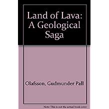 Land of Lava: A Geological Saga