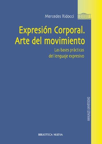 EXPRESIÓN CORPORAL. ARTE DEL MOVIMIENTO (Obras de referencia)