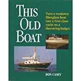 This Old Boat by Don Casey (1991-05-24)