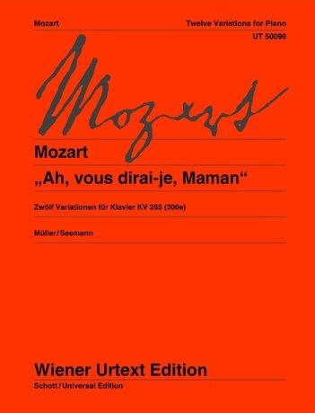 Ah, vous dirai-je, Maman - 12 Variationen für Klavier KV 300e (265)