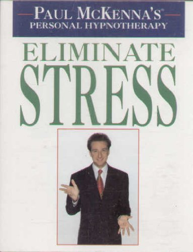 Paul McKenna's Personal Hypnotherapy: Eliminate Stress
