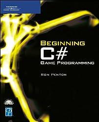 Beginning C# Game Programming (Premier Press Game Development)