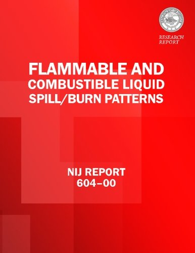 Flammable and Combustible Liquid Spill/Burn Patterns