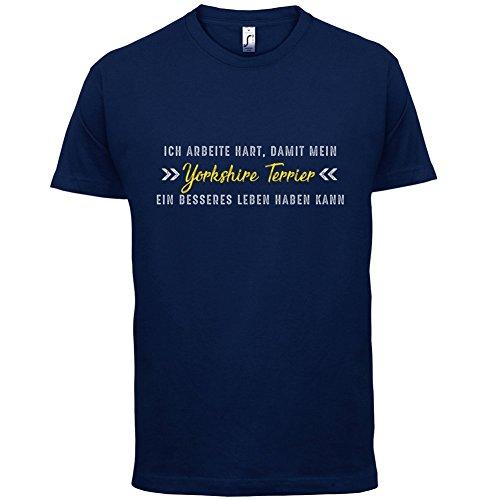 Ich arbeite hart, damit mein Yorkshire Terrier ein besseres Leben haben kann - Herren T-Shirt - 12 Farben Navy