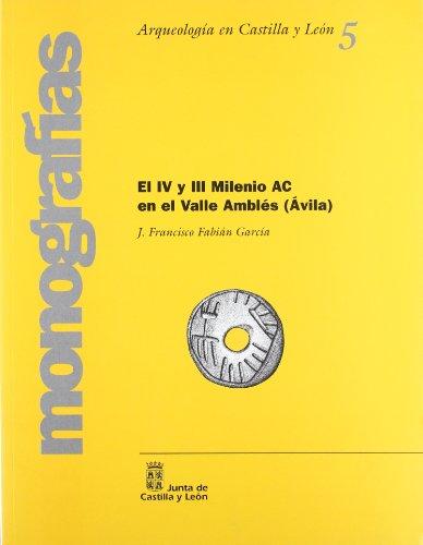Iv Y Iii Milenio A.C. En El Valle Ambles (avila), El por J.Francisco Fabian Garcia