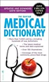 [The Bantam Medical Dictionary.] (By: President Laurence Urdang) [published: March, 2009]