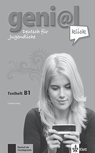 geni@l klick B1: Deutsch für Jugendliche. Testheft mit Audio-CD