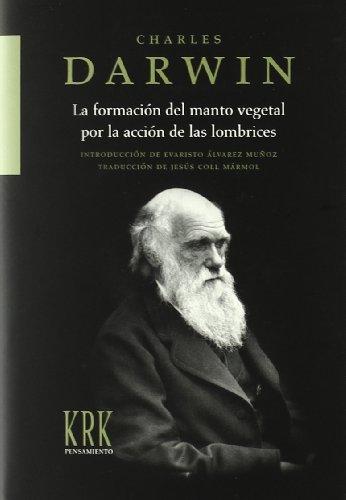 Creacion del manto vegetal por la accion de las lombrices, la por Charles Darwin
