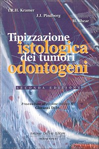Tipizzazione istologica dei tumori odontogeni