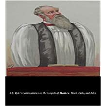 The Ultimate Evangelical Collection: The Works of A.B. Simpson and J.C. Ryle