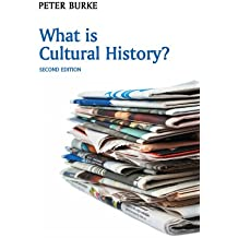 What is Cultural History? (What is History?)