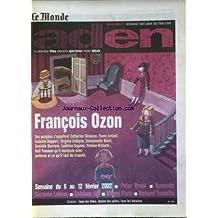 MONDE ADEN (LE) [No 194] du 06/02/2002 - FRANCOIS OZON - C. DENEUVE - F. ARDANT - I. HUPPERT - V. LEDOYEN - E. BEART - D. DARRIEUX - L. SAGNIER - F. RICHARD - PETER BROOK - BUMCELLO - S. LEBEAU - S. AFI - MAGUY MARIN - B. YANNOTTA.
