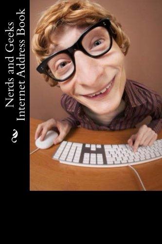 Nerds and Geeks Internet Address Book (Internet Address Books)